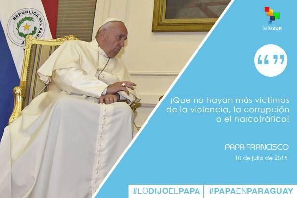 Frases Papa Francisco en Paraguay 1