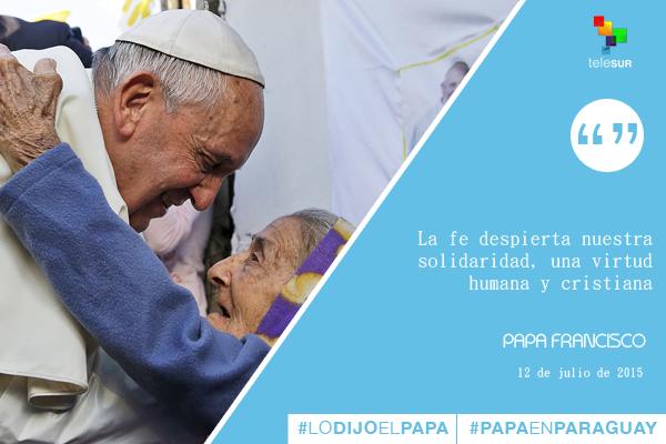 Frases Papa Francisco en Paraguay 10