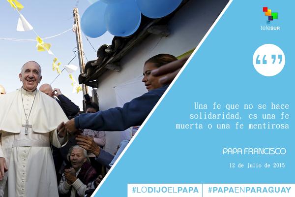 Frases Papa Francisco en Paraguay 9