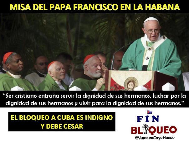 Mensaje del Papa Francisco y el bloqueo a Cuba 2