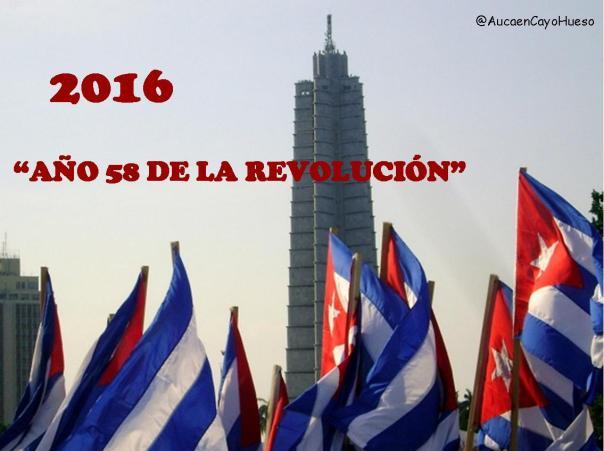 2016 Año 58 de la Revolución Cubana