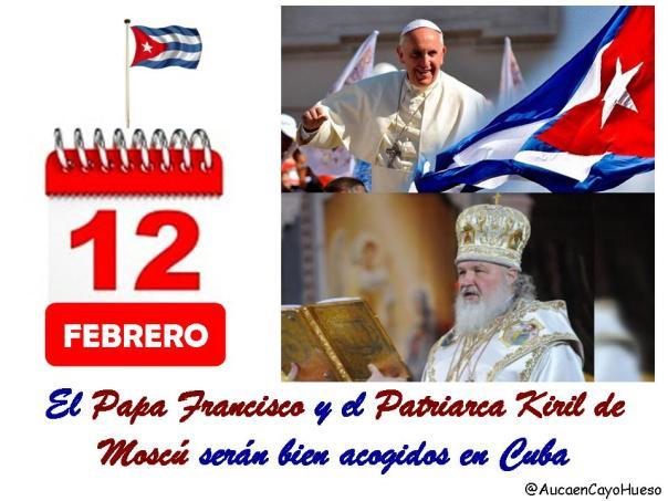 El Papa Francisco y el Patriarca Kiril serán bien acogidos en Cuba