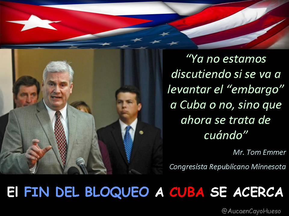 Tom Emmer Congresista Minnesota y el bloqueo a Cuba