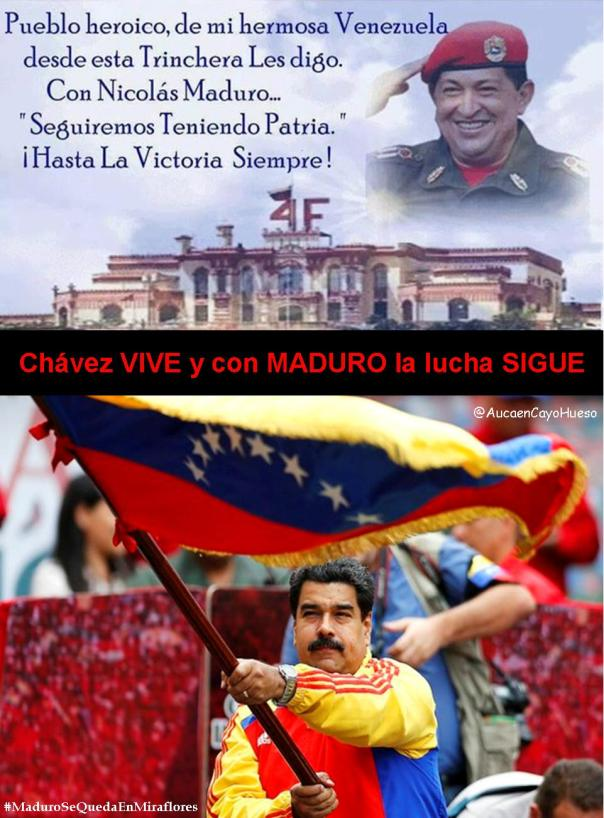 Chávez Vive y con Maduro la lucha sigue